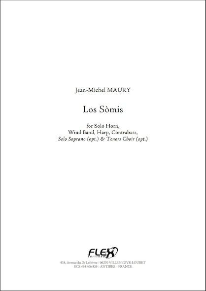 Los Sòmis - J.-M. MAURY - Cor Solo & Orchestre d'Harmonie