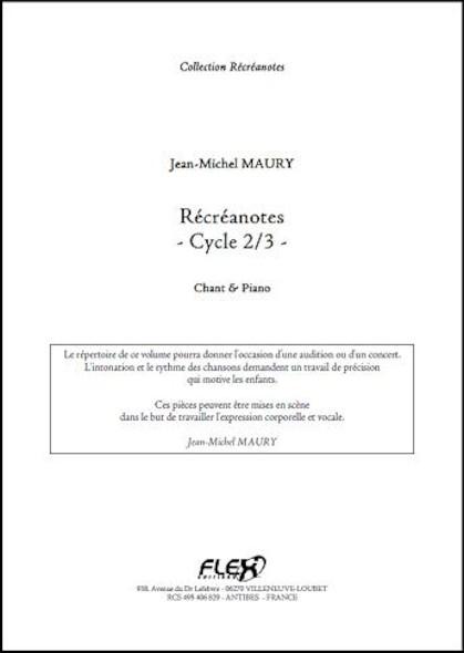 Récréanotes - Cycle 2&3 - J.-M. MAURY - Chorale d'Enfants et Piano