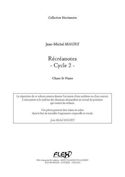 Récréanotes - Cycle 2 - J.-M. MAURY - Chorale d'Enfants et Piano