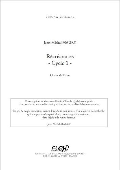 Récréanotes - Cycle 1 - J.-M. MAURY - Chorale d'Enfants et Piano