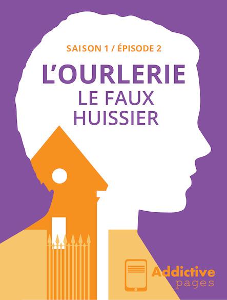L'Ourlerie - épisode 2 - Le faux huissier