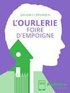 L'Ourlerie - épisode 9 - Foire d'empoigne