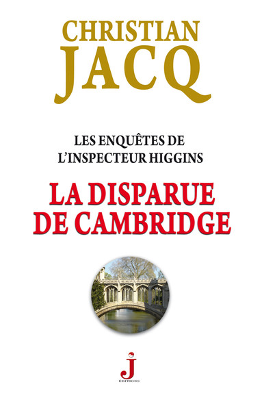 Les enquêtes de l'inspecteur Higgins, tome 13 : La disparue de Cambridge