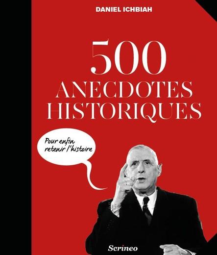 500 Anecdotes historiques