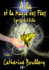 Aila et la Magie des Fées