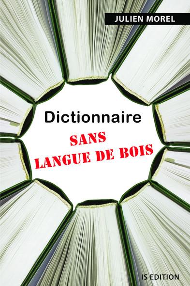 Dictionnaire sans langue de bois