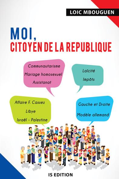 Moi, citoyen de la République