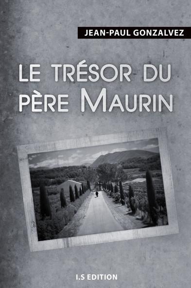 Le trésor du père Maurin