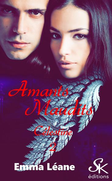Les amants maudits : Célestine, T2