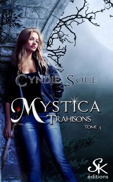 Trahisons : Mystica, T1