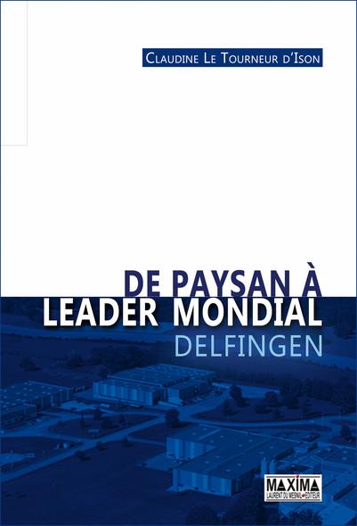 De paysan à leader mondial - Delfingen