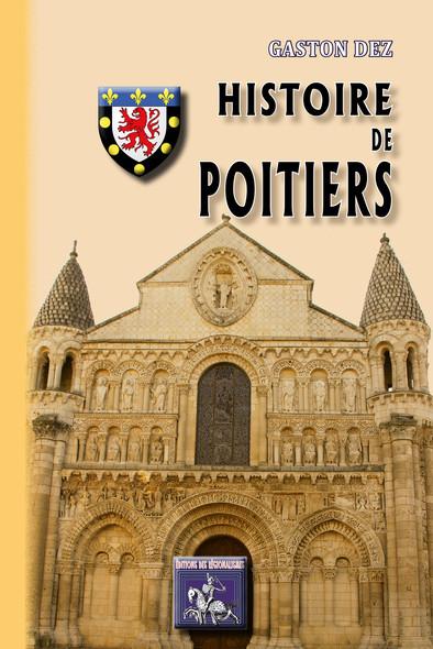 Histoire de Poitiers : (des origines à nos jours)