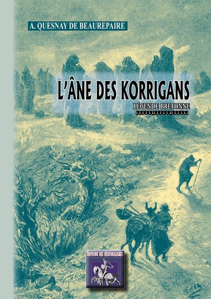 L'Âne des Korrigans : Légende bretonne