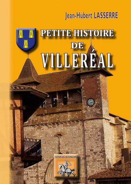 Petite Histoire de Villeréal