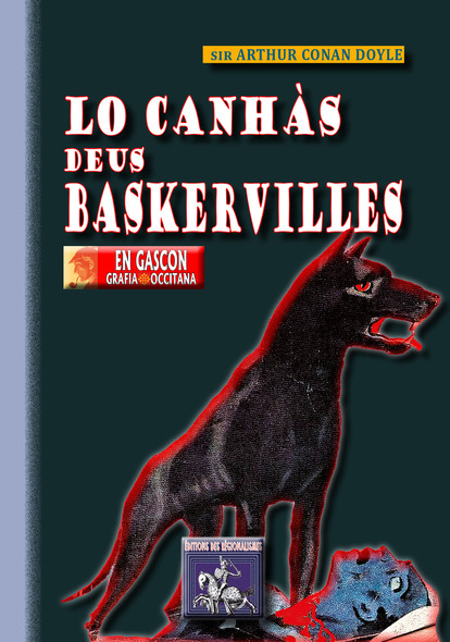 Lo Canhàs deus Baskervilles : (en gascon, grafia occitana)