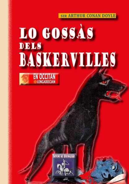 Lo Gossàs dels Baskervilles : (en occitan - lengadocian)