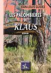 """Les Palombières de """"Klaus"""" : (roman)"""