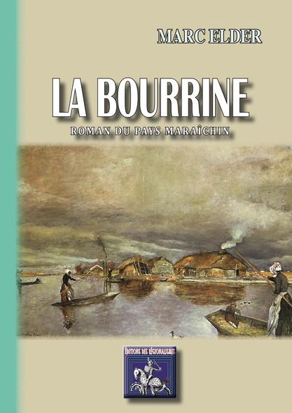 La Bourrine : roman du pays maraîchin