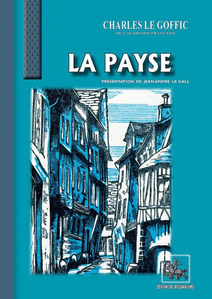 La Payse (roman) : édition illustrée (Bois originaux  de Germain Delatousche)