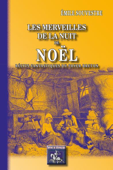 """Les Merveilles de la Nuit de Noël (récits fantastiques du """"Foyer breton"""")"""