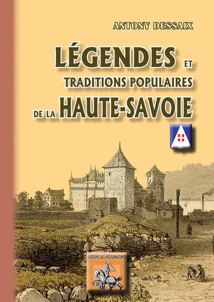 Légendes & traditions populaires de la Haute-Savoie