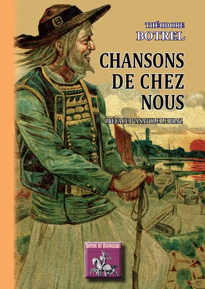Chansons de chez Nous : préface d'Anatole Le Braz