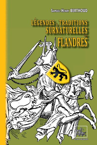 Légendes & traditions surnaturelles des Flandres (édition intégrale)