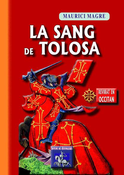 La Sang de Tolosa : (roman istoric en occitan)