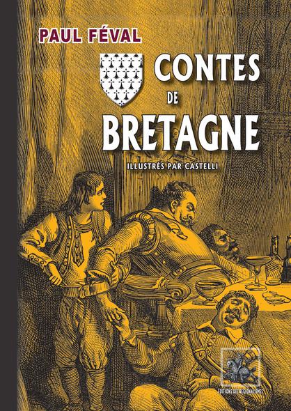 Contes de Bretagne : illustrés par Castellli