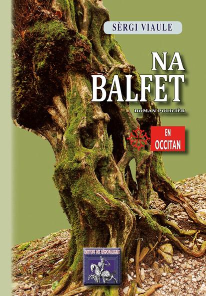 Na Balfet : roman policièr en occitan