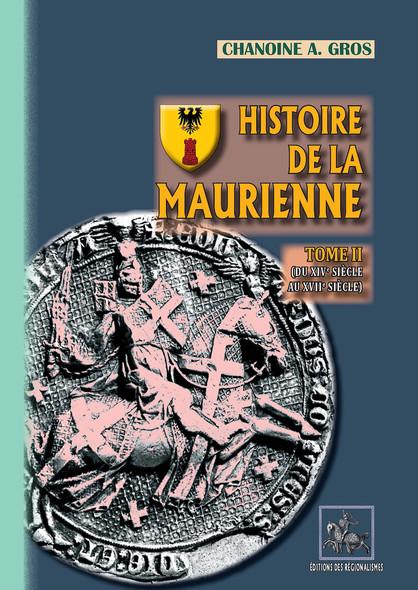 Histoire de la Maurienne (Tome 2) : du XIVe au XVIIe siècle