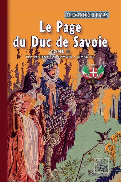 Le Page du Duc de Savoie (Tome 2) : La Maison de Savoie (livre 2)