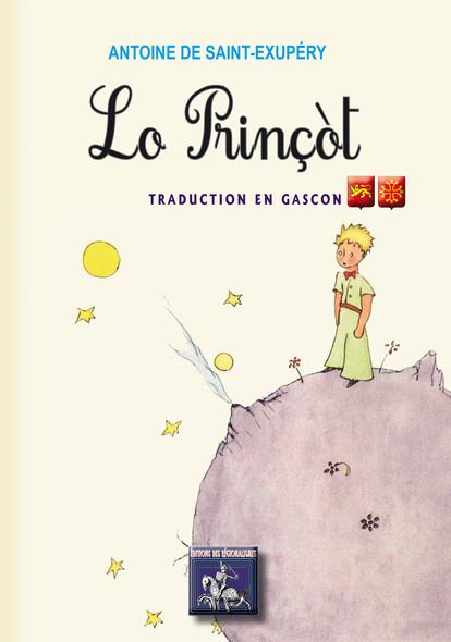 Lo Prinçòt (« le Petit Prince » traduction en gascon)