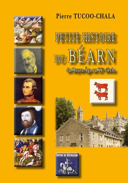 Petite Histoire du Béarn : Des origines au XXe siècle