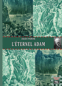 L'éternel Adam | Verne, Jules