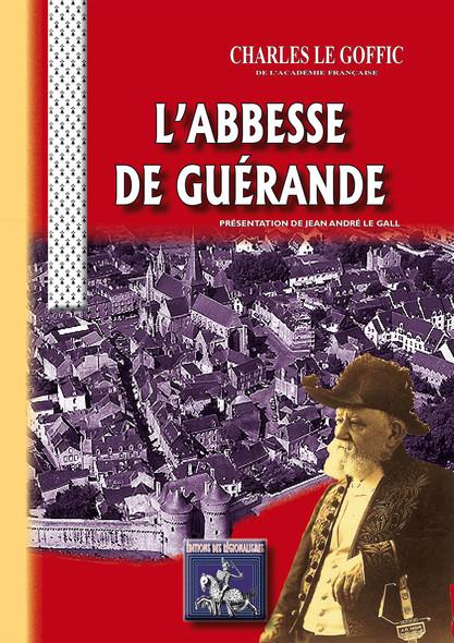 L' Abbesse de Guérande : présentation de Jean André Le Gall