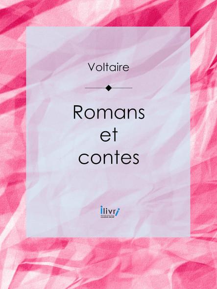 Romans et contes, Tome I