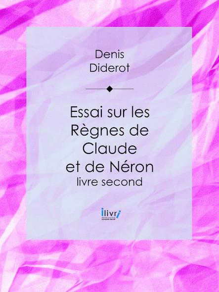 Essai sur les règnes de Claude et de Néron, Livre second