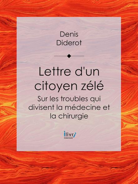 Lettre d'un citoyen zélé, Sur les troubles qui divisent la médecine et la chirurgie