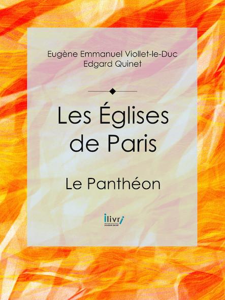 Les Eglises de Paris , Le Panthéon
