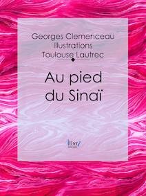 Au pied du Sinaï | Georges, Clemenceau