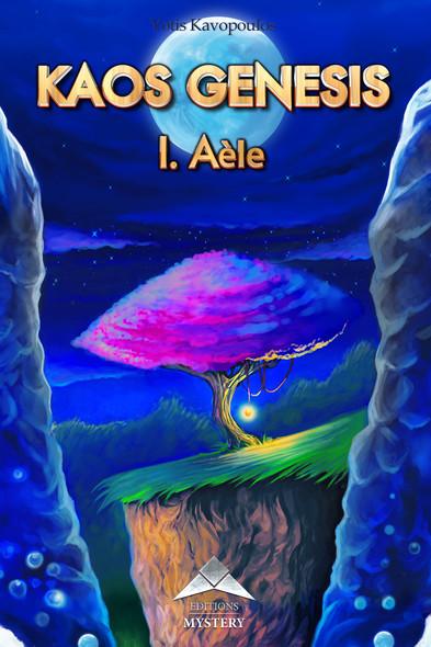 Kaos Genesis : tome 1 - Aèle