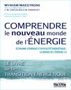 Comprendre le nouveau monde de l'énergie : Economie d'énergie et efficacité énergétique : le monde de l'énergie 2.0