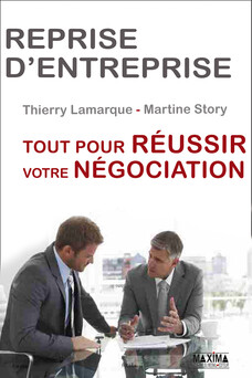 Reprise d'entreprise - Tout pour réussir votre négociation | Martine Story