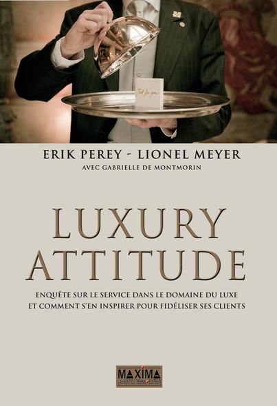 Luxury attitude