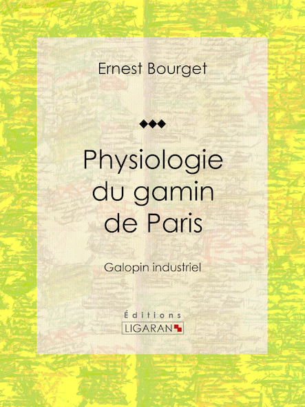 Physiologie du gamin de Paris, Galopin industriel