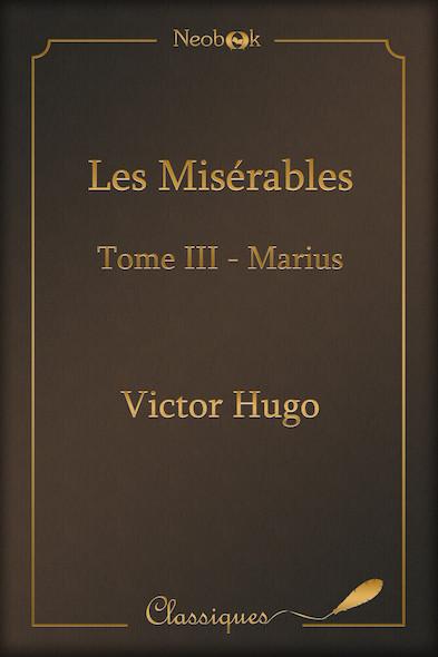 Les Misérables - Tome III : Marius