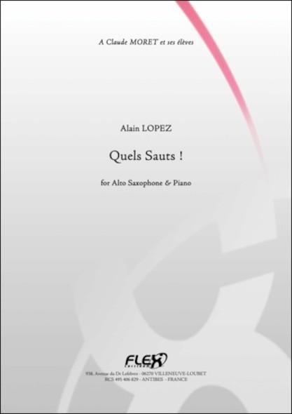 Quels Sauts ! - A. LOPEZ - Saxophone Alto et Piano