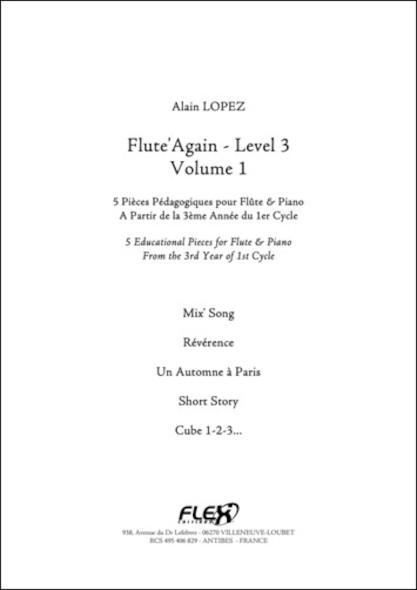 Flute'Again - Niveau 3 - Volume 1 - A. LOPEZ - Flûte et Piano