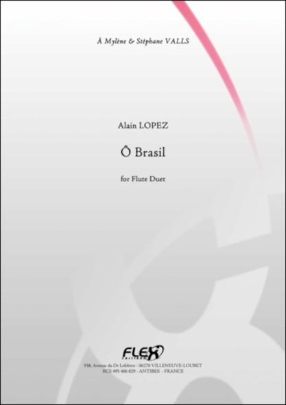 O Brasil - A. LOPEZ - Duo de Flûtes
